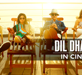 Dil Dhadakne Do – A Slice Of Life You Gotta Bite