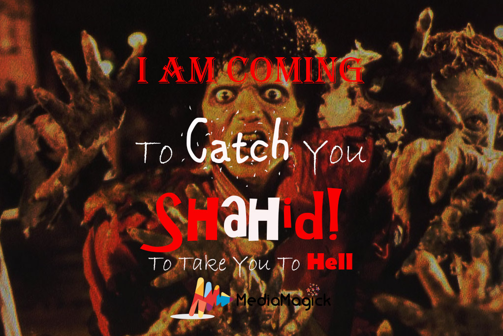 I am coming to catch you Shahid 1