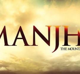 Manjhi – Shaandaar, Zabardast, Zindabad