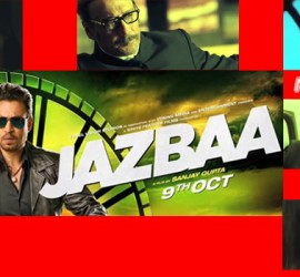 Jazbaa – Thriller At Its Best