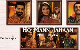 Ho-Mann-Jahaan-Movie-Review
