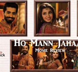 Ho Mann Jahaan – Movie Review
