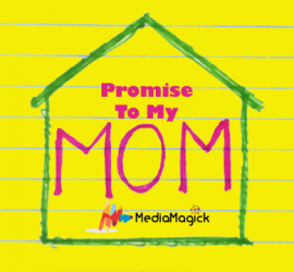 Make A Promise To Your Mom – Mother's Day