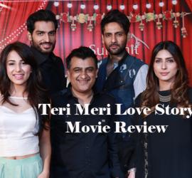 Teri Meri Love Story – A Solid Disaster