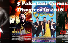 5 Pakistani Cinema Disasters In 2016