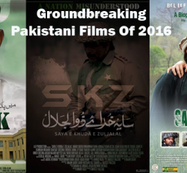Groundbreaking Top 5 Pakistani Films Of 2016