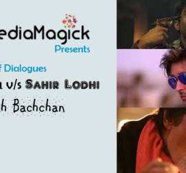 The Battle Of Dialogues – Oye Kuch Kar Guzar