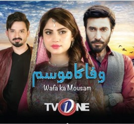 Wafa Ka Mausam – The New Tale In Town