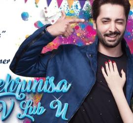 Mehrunisa V Lub U – A Letdown As Eid Release