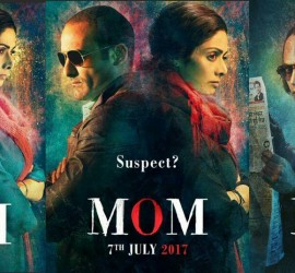 MOM – A Must Watch For Performance Lovers