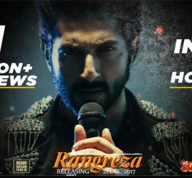 Title Track Of Rangreza Crosses 1 Million Views In 3 Hours
