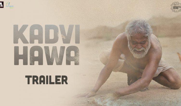 trailer-of-kadvi-hawa