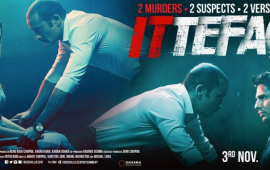 Ittefaq-movie-review-mediamagick