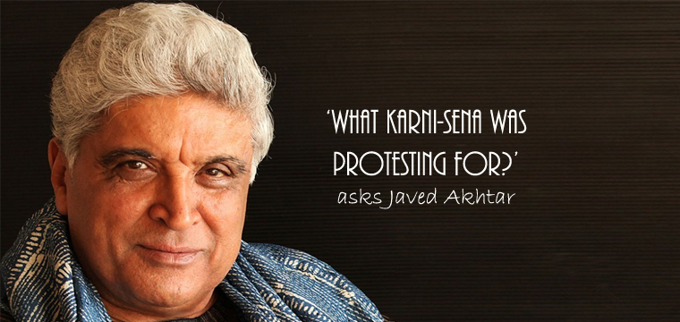 Javed-Akhtar-Padmaavat-Karni-Sena-01