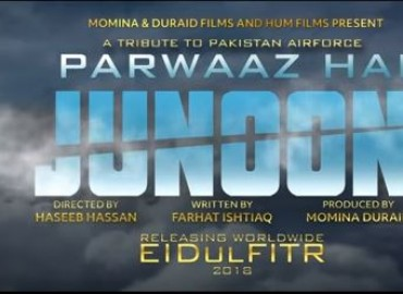 Parwaaz Hai Junoon – Teaser Released