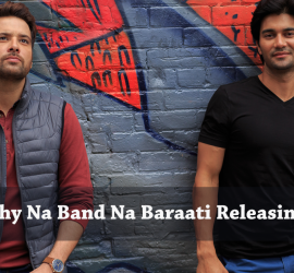 Why Na Band Na Baraati Releasing This Eid?