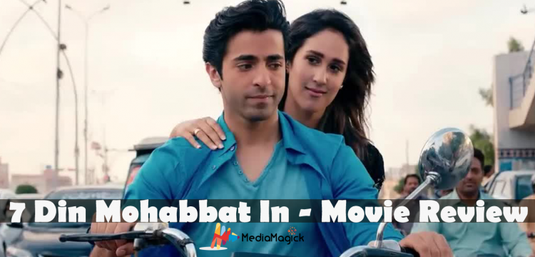 7 Din Mohabbat In Movie Review: A Sure-shot HIT