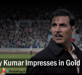 Akshay Kumar Impresses in Gold Trailer