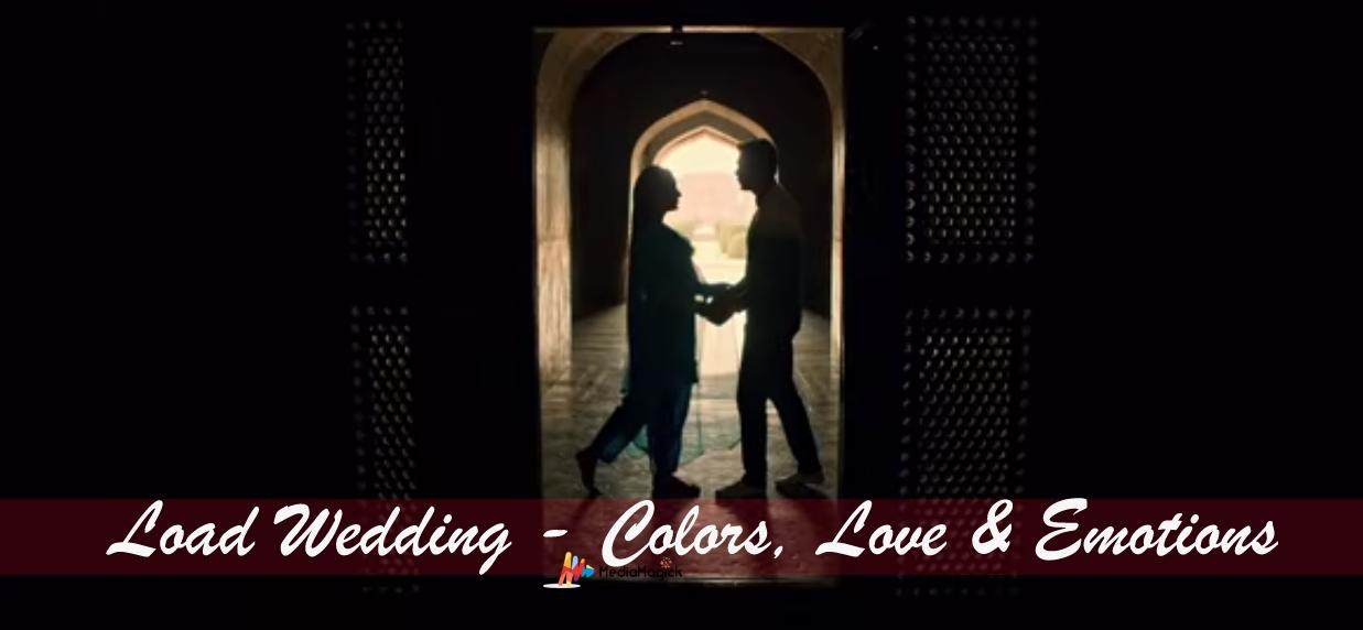 Load-wedding-teaser-mediamagick-4