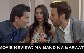 Na-Band-Na-Baraati-Movie-Review-Mediamagick-Shafiqsiddiqui