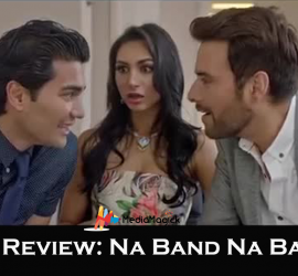 Na Band Na Baraati – Movie Review