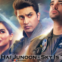 Parwaaz Hai Junoon – Sky Is The Limit