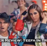 Teefa In Trouble trailer Review