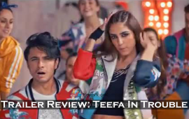 Teefa-In-Trouble-Trailer-review-Mediamagick-By-Shafiq-Siddiqui