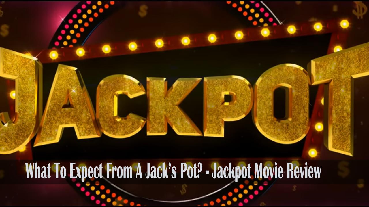 Jackpot-movie-review-mediamagick