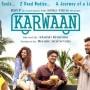Karwaan Movie Review Mediamagick