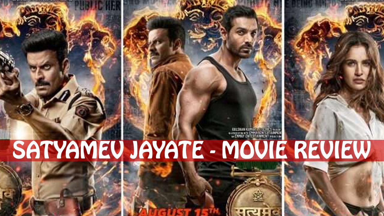 Satyamev Jayate movie review