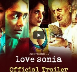 Trailer Of Love Sonia Is Strikingly Amazing