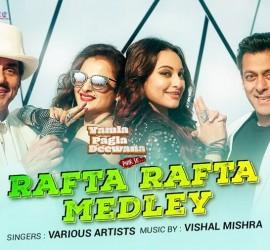 Rafta Rafta From Yamla Pagla Deewana Phir Se Is Superb
