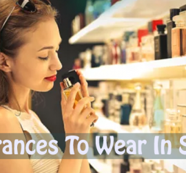 Best Fragrances to Wear in the Summer Heat (For Women)