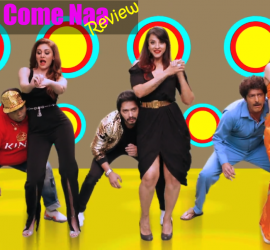 Baby Come Naa – Hilariously Spiced Up!