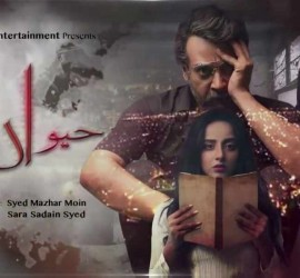 Pakistani Drama Serial Haiwan Is Intriguing And Captivating